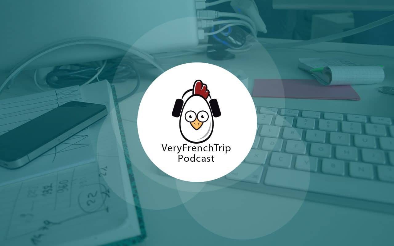 veryfrenchtrip wordpress podcasts